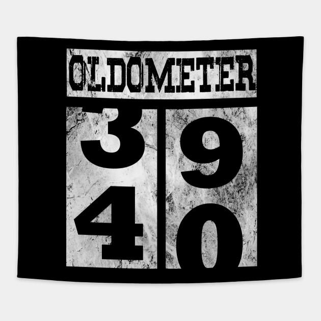 Funny Oldometer 40 Years Shirt 40th Birthday Gift Men Women Tapestry