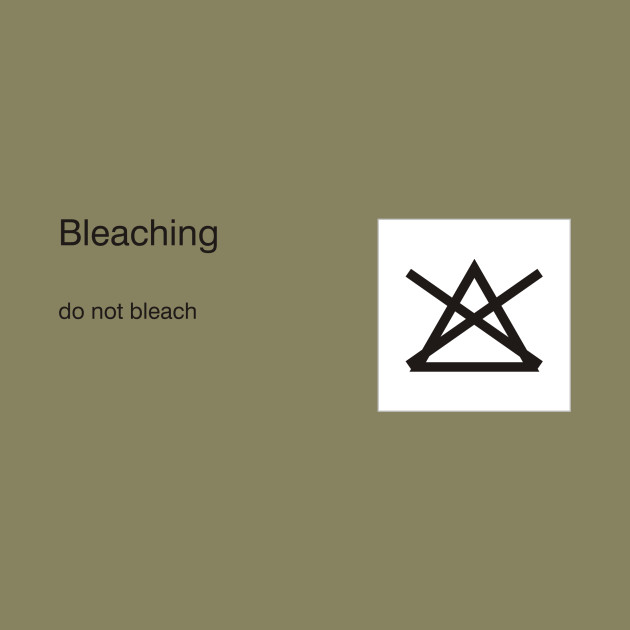 Limited Edition Exclusive Care Symbols Bleaching Do Not Bleach