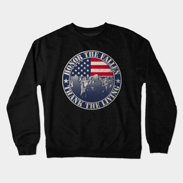 Memorial Day T-shirt Honor the fallen thank the living Shirt Crewneck  Sweatshirt 658d46833