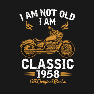 I Am Not Old Classic 1958 T Shirt By Dailygrind 20 Main Tag 60th Birthday Gift