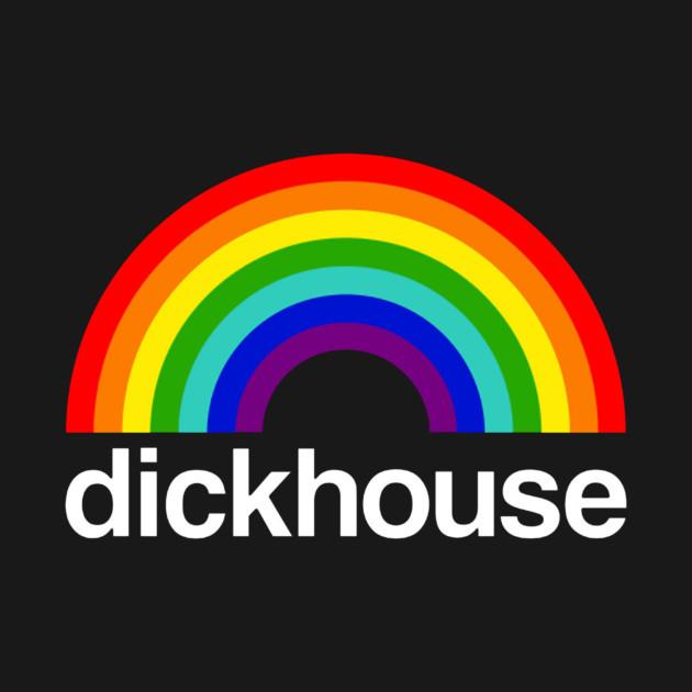 Dickhouse