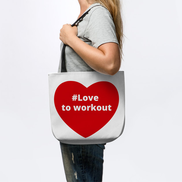Love To Workout - Hashtag Heart