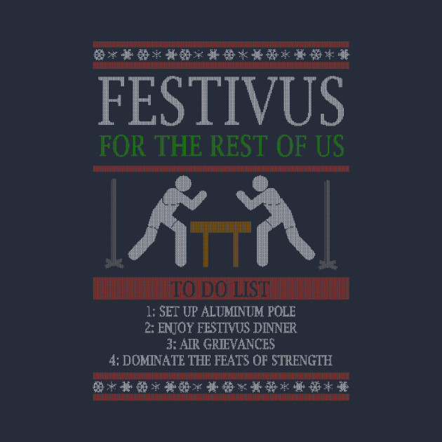 Festivus To Do List - Ugly Christmas (Dark)