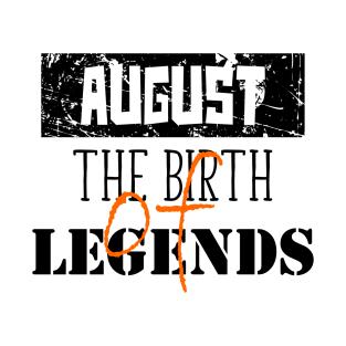 Birthday August Quotes T-Shirts   TeePublic