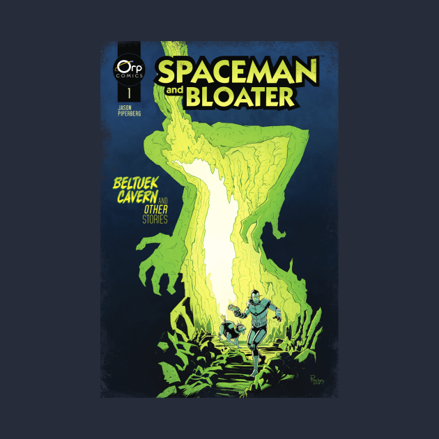 SPACEMAN AND BLOATER: Distressed Comic Cover