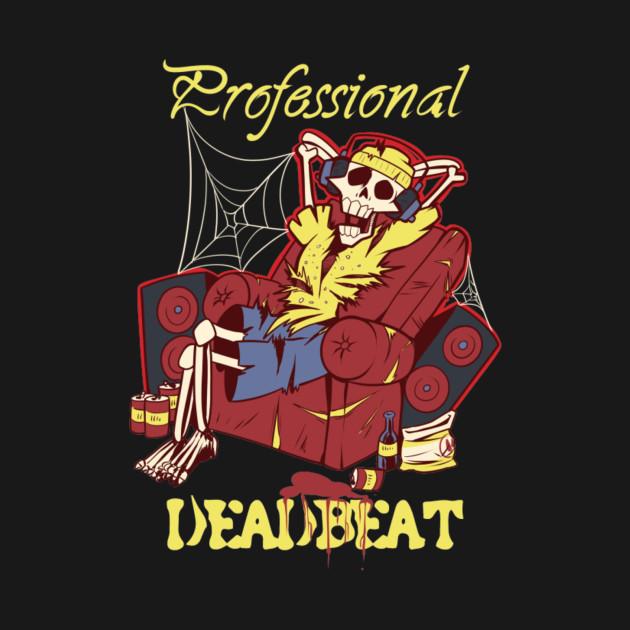 Professional Deadbeat