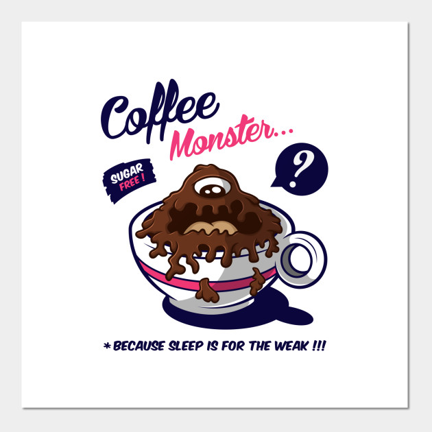 coffee monster coffee monster posters and art prints teepublic