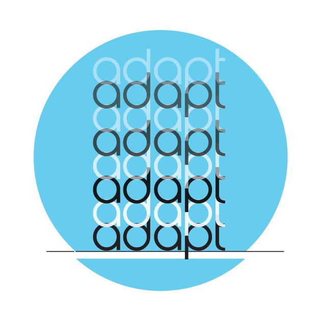 adapt - don't get left behind