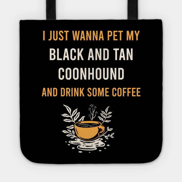 Black And Tan Coonhound BATC Dog Coffee