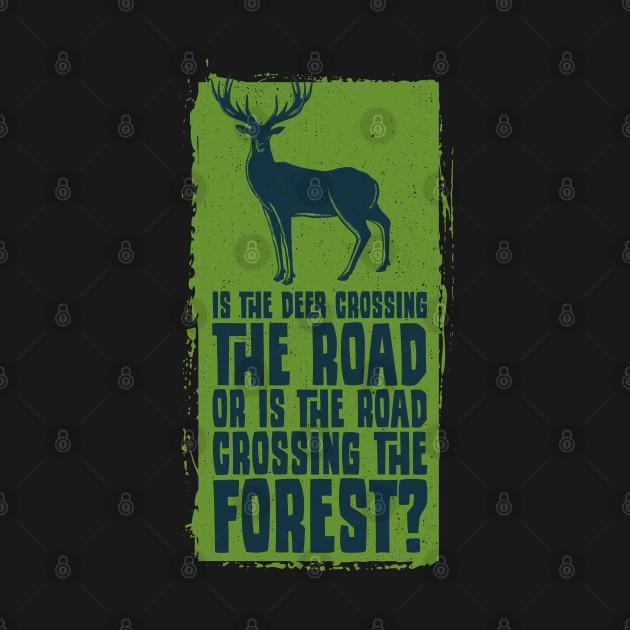 Deer Crossing Road Wildlife Gift For Animal Lovers