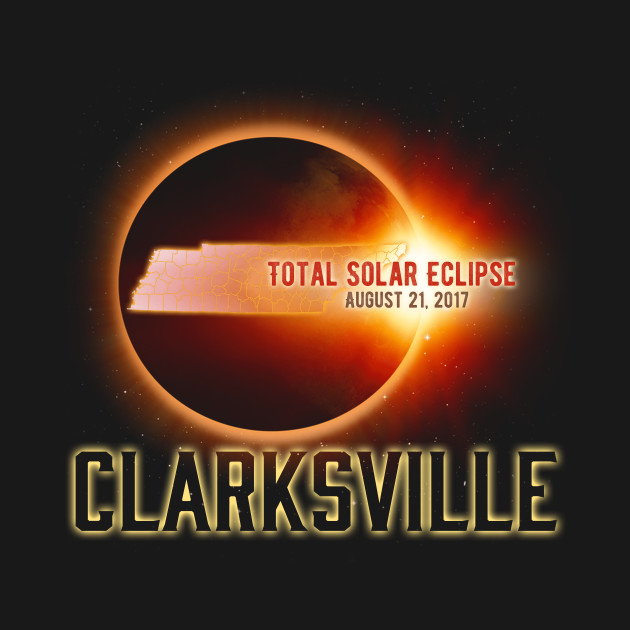 Total Solar Eclipse Shirts Gifts in Tennesse Clarksville Cities August 21, 2017 T-Shirt