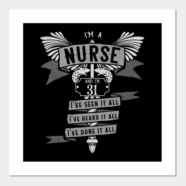 Funny 31st Birthday Nurse Gift Idea Nurse Birthday Gift Cartel E Impresion Artistica Teepublic Mx