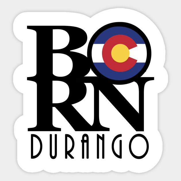 Born Durango Co