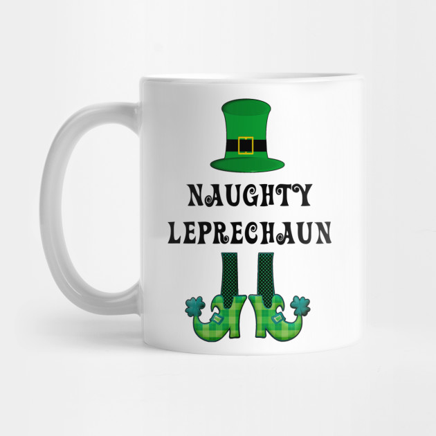 St Patrick's St Paddy's St Patty's Day Naughty Leprechaun Mug