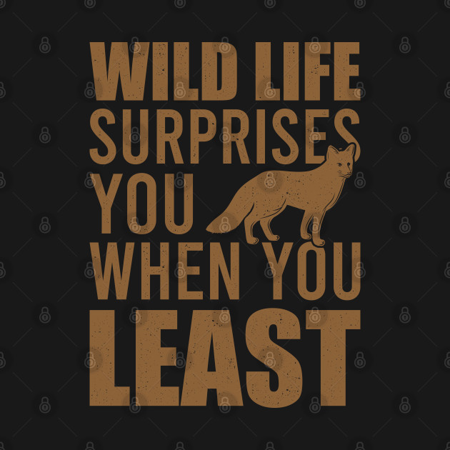 Wild Life Surprise Wildlife Gift For Animal Lovers