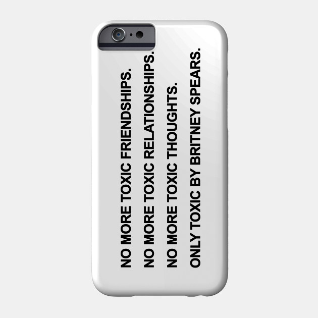 No More Toxic - Britney Spears Phone Case