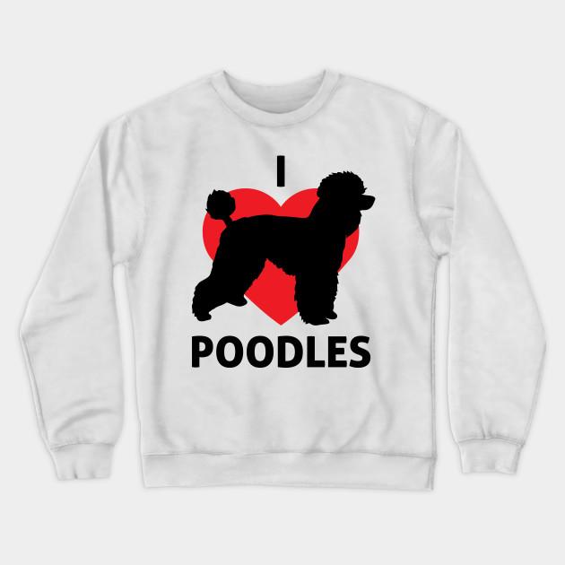 Poodle Dog Love Hoody Sweatshirt