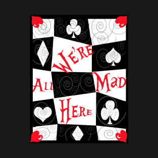 d820aa09838f Alice in Wonderland Disney We're All Mad Here Mad Tea Party T-Shirt