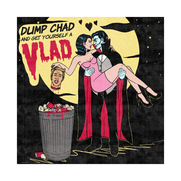 Dump Chad and Get Yourself a Vlad