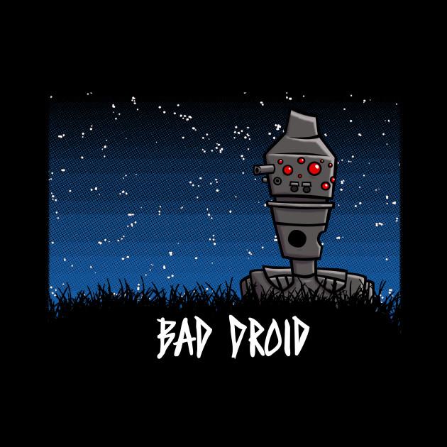 BAD DROID