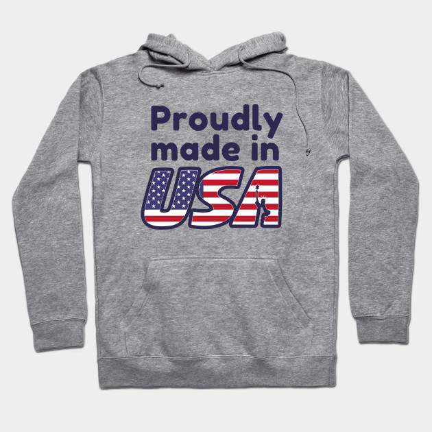 Proudly made in USA Hoodie