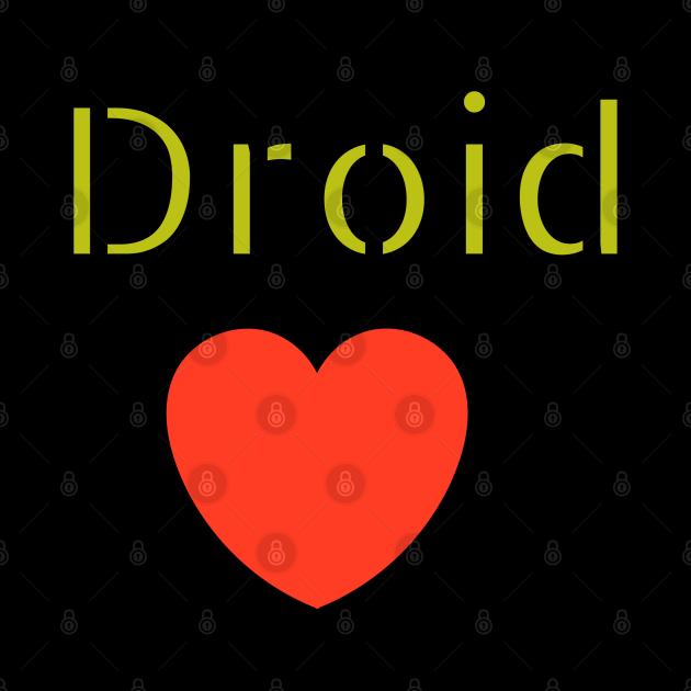 I love Droid