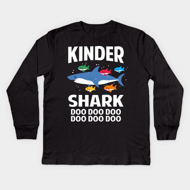 9ab79cee Kindergarten Teacher Shark Doo Doo Doo Funny Baby Shark Kids Long Sleeve T- Shirt