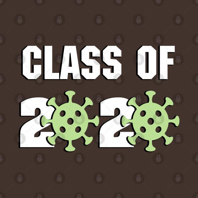 Class of 2020 (Coronavirus COVID-19 Green)
