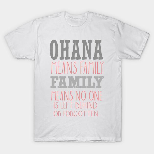 eabca2e61 Ohana means family - Lilo And Stitch - T-Shirt | TeePublic