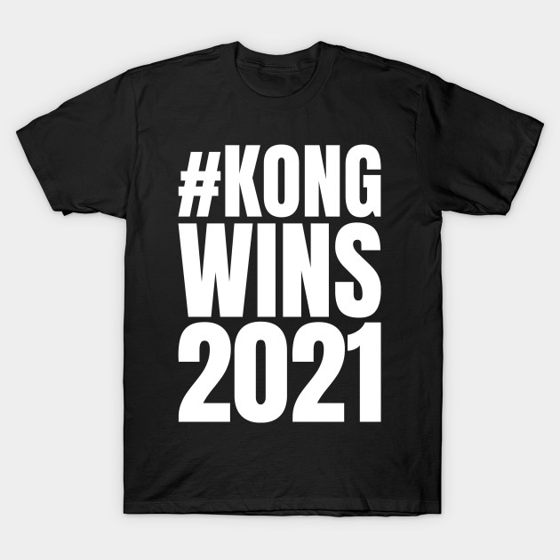 Kong Wins 2021 Shirt