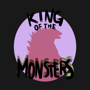 King of the Monsters! t-shirts