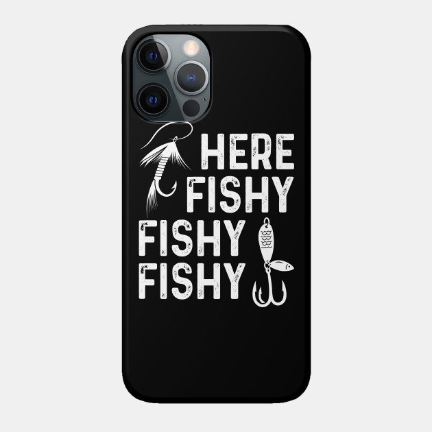 Here Fishy Fishy Fishy Fisherman