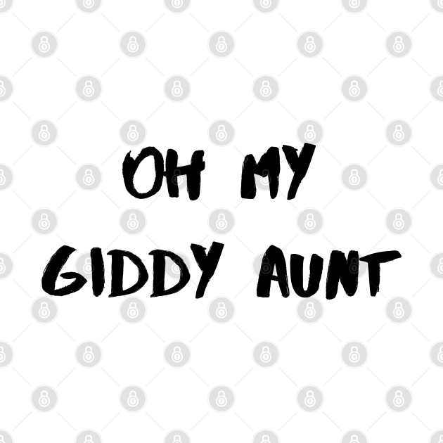 Oh My Giddy Aunt – Black