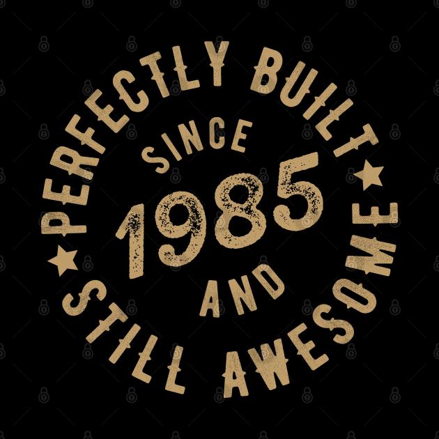 Born in 1985 T Shirt