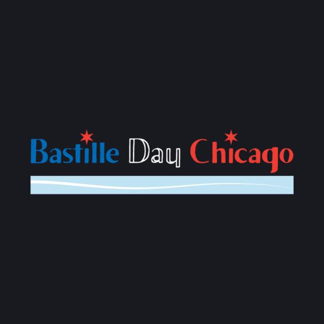 Bastille Day Chicago!