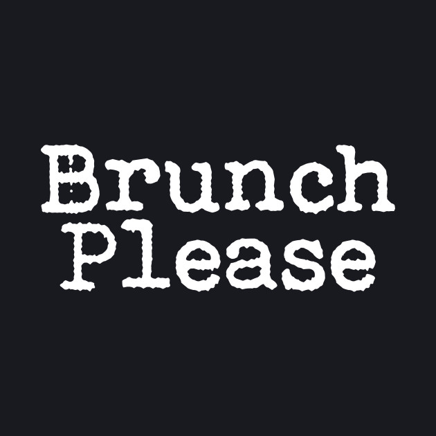 Brunch Please
