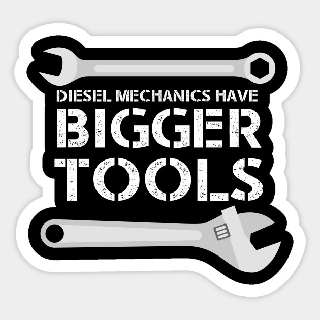 Diesel Mechanic Tools >> Diesel Mechanic Diesel Mechanic Sticker Teepublic