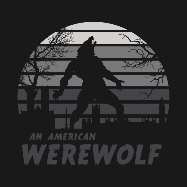 An American Werewolf T-Shirt