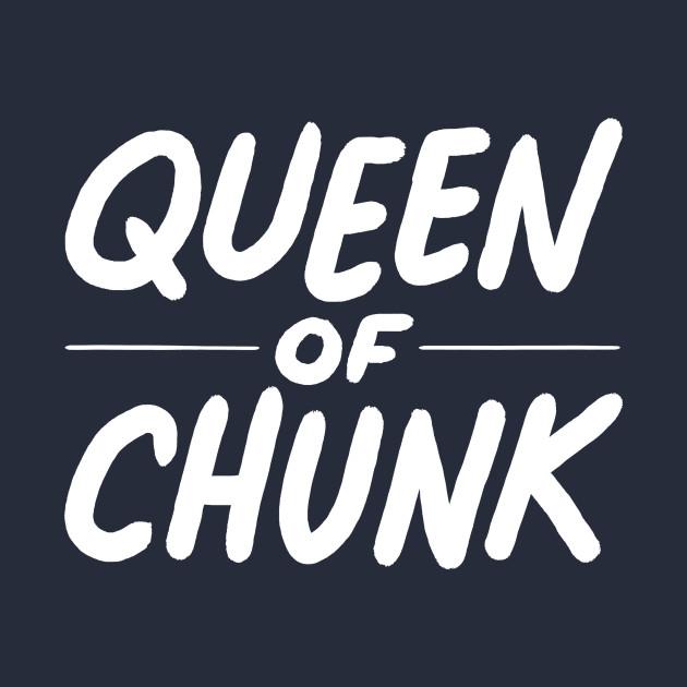Queen of Chunk