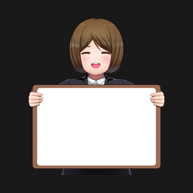 Anime girl with Board