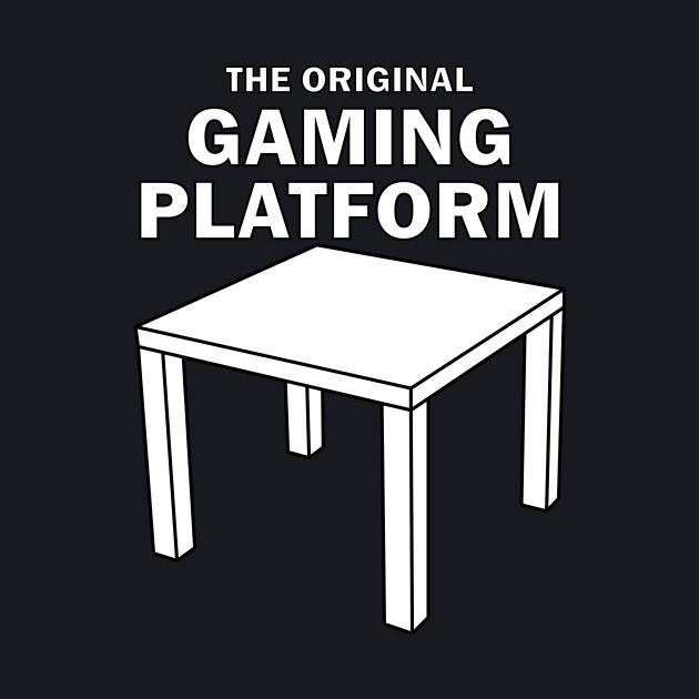 The Original Gaming Platform