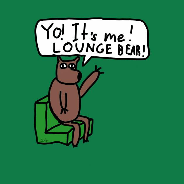 Lounge Bear