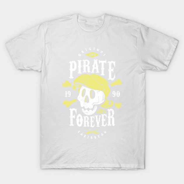 Pirate Forever T-Shirt-TOZ