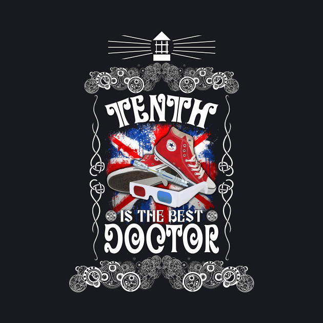Tenth is the best Doctor