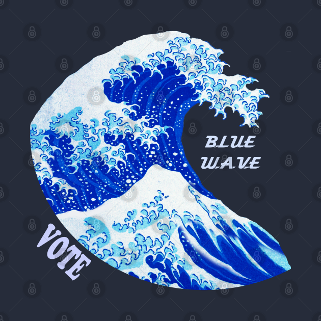 Blue Wave Election Vote Blue, Great Wave, TPSD