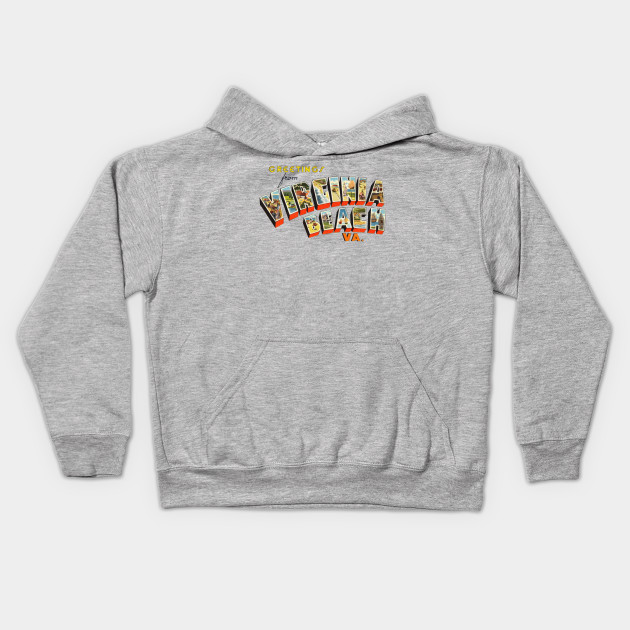 e59ff8f44 Greetings from Virginia Beach - Virginia Beach - Kids Hoodie | TeePublic