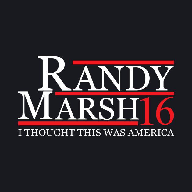 RANDY MARSH 2016 for President T-Shirt