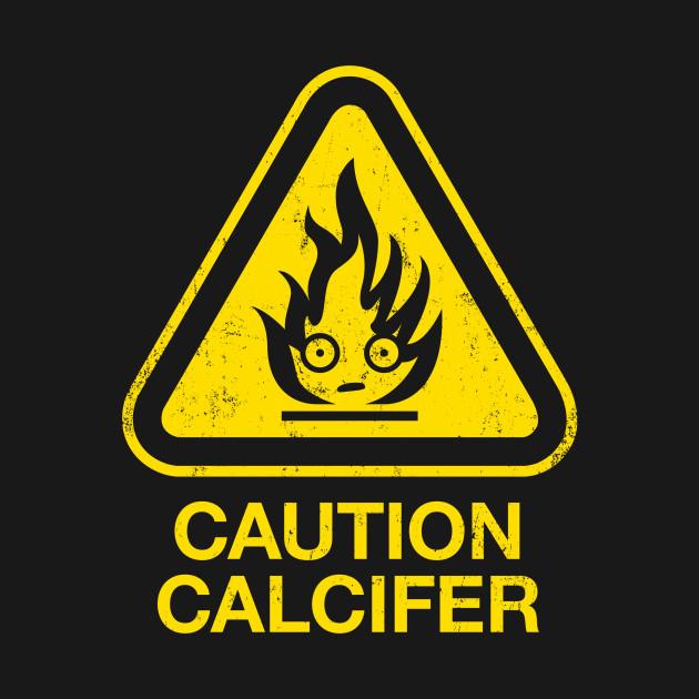 Caution: Calcifer