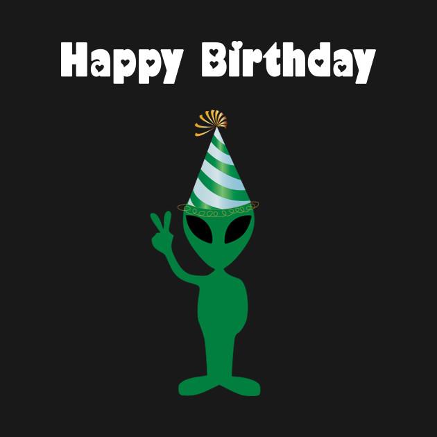 Alien Happy Birthday - Alien - Kids T-Shirt