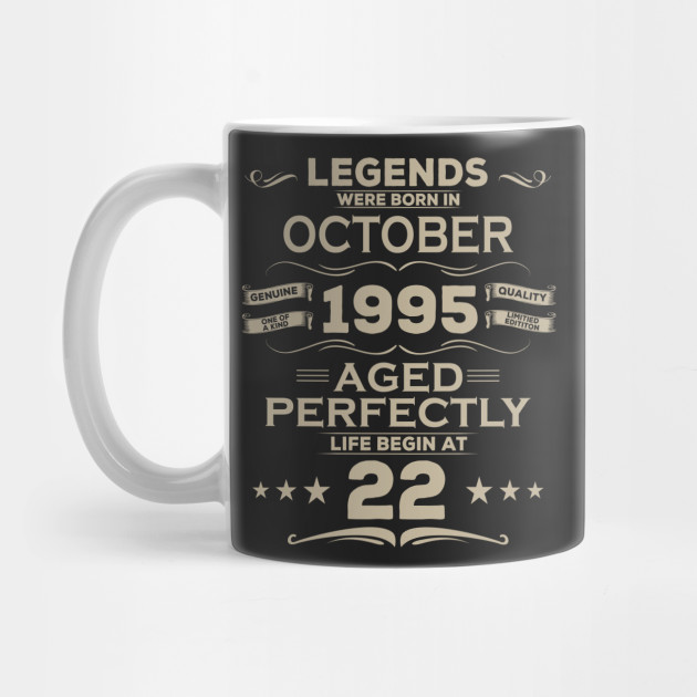 Life Begin At 22nd Tee Born In October 1995 Birthday Gift by amatees